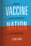 Vaccination, Culture, and Politics Since the Sixties