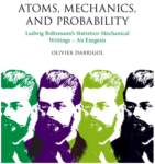 OHST Research-Associate Olivier Darrigol Publishes Book on Boltzmann